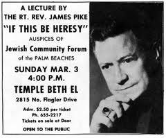 Bishop James A. Pike (February 14, 1913 - September 1969)