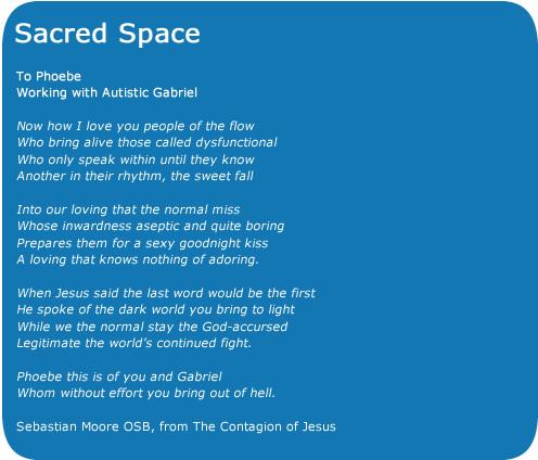 Poem by Sebastian Moore OSB, Downside Abbey, England