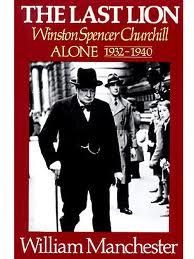 The Last Lion - Winston Churchill